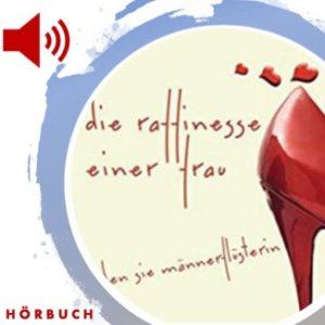 Die Raffinesse einer Frau – (Hörbuch)