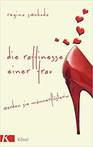 Das Buch der Männerflüsterin Regina Swoboda